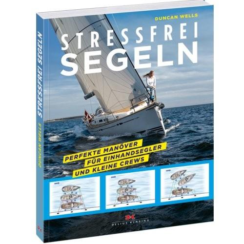 Stressfrei Segeln / Wells