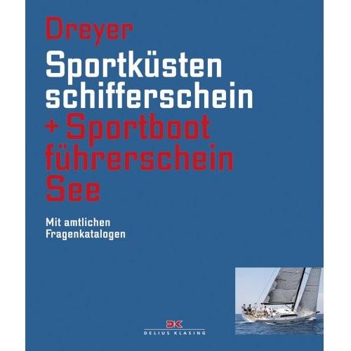 Sportküstenschifferschein + Sportbootführerschein See / Dreyer