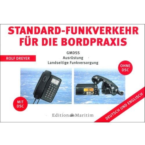 GMDSS-Tafeln für die Bordpraxis / Dreyer