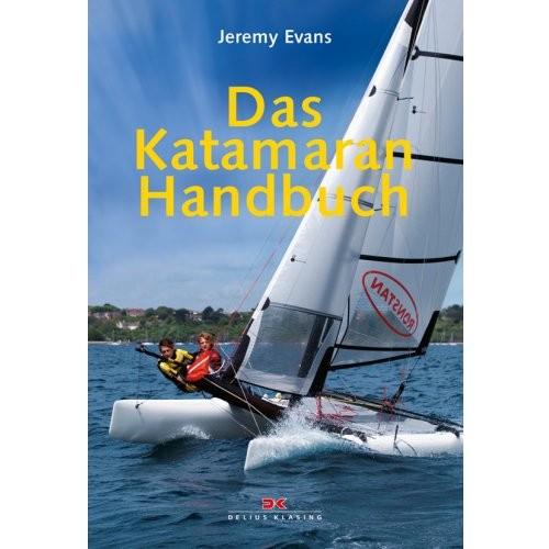 Das Katamaran-Handbuch / Evans