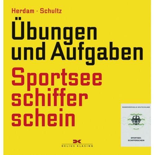 Sportseeschifferschein / Schultz, Herdam / Übungen und Aufgaben