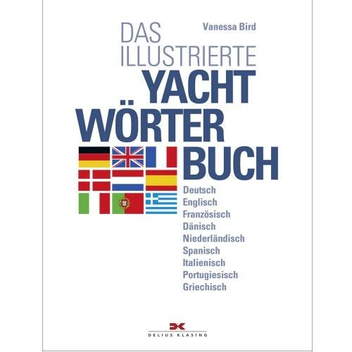 Das illustrierte Yachtwörterbuch / Bird