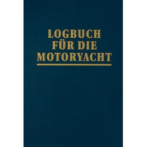 Logbuch für die Motoryacht / Mertes/Hollander