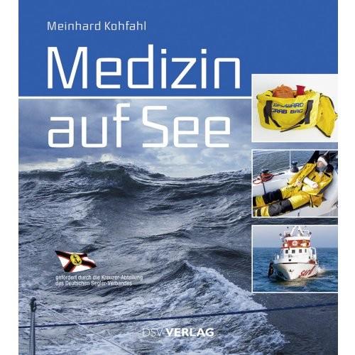 Medizin auf See / Kohfahl