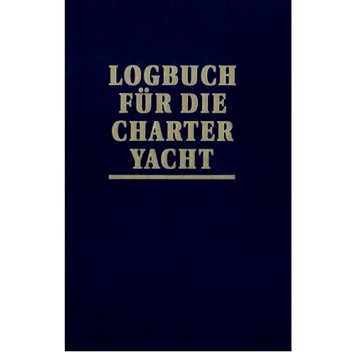 Logbuch für die Charteryacht / Schult