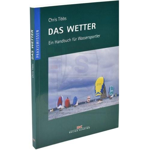 Praxiswissen - Das Wetter / Tibbs