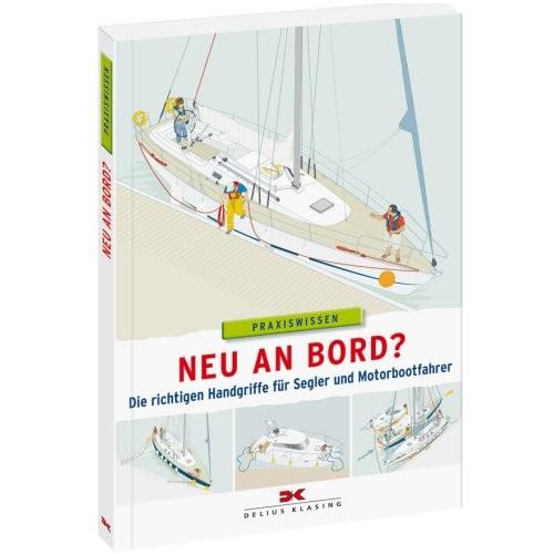 Praxiswissen - Neu an Bord?
