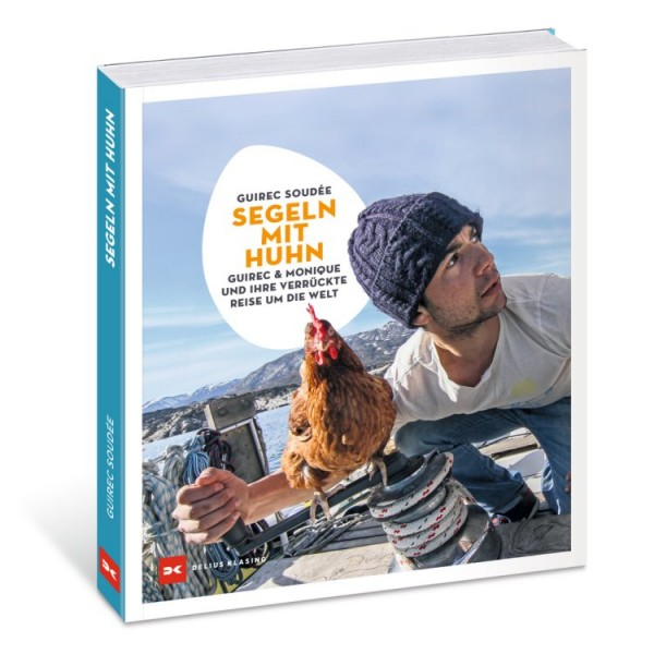 Segeln mit Huhn / Soudée Guirec