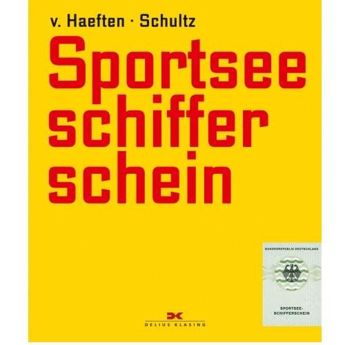 Sportseeschifferschein / v. Haeften, Schultz