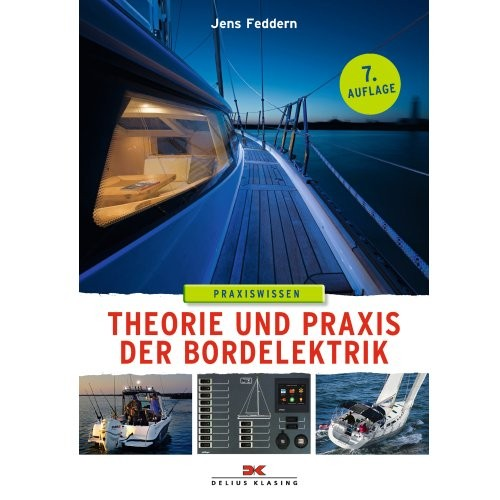 Praxiswissen - Theorie und Praxis der Bordelektrik / Feddern