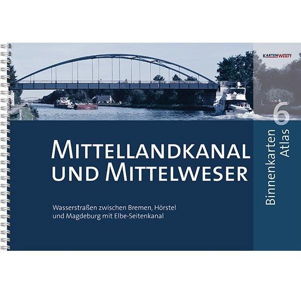 Sportbootkarten Binnen 6 - Mittellandkanal und Mittelweser