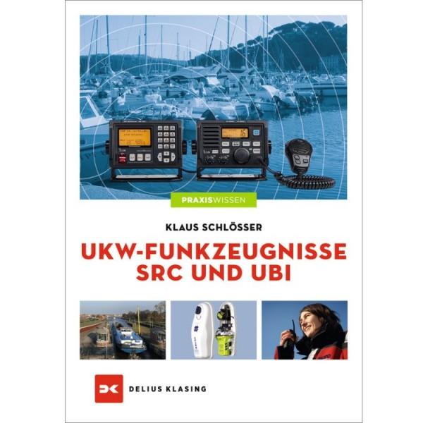 Praxiswissen - UKW-Funkzeugnisse SRC und UBI / Schlösser