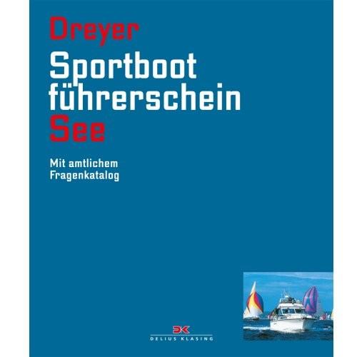 Sportbootführerschein See / Dreyer