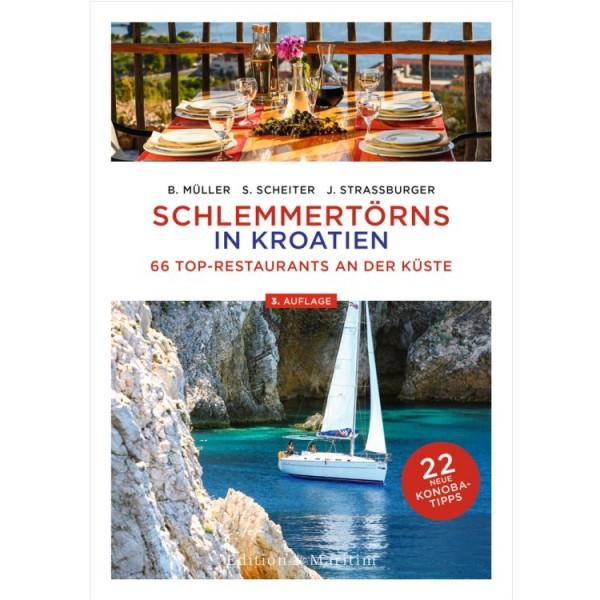 Schlemmertörns in Kroatien / Müller, Scheiter, Strassburger