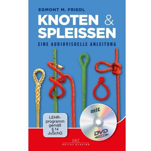 Knoten & Spleißen / Friedl