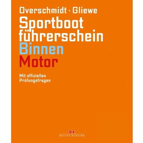 Sportbootführerschein Binnen Motor / Overschmidt, Gliewe