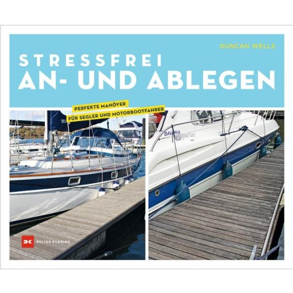 Stressfrei An- und Ablegen / Wells