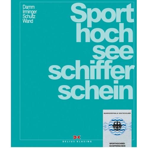 Sporthochseeschifferschein / Damm, Irminger, Schultz, Wand