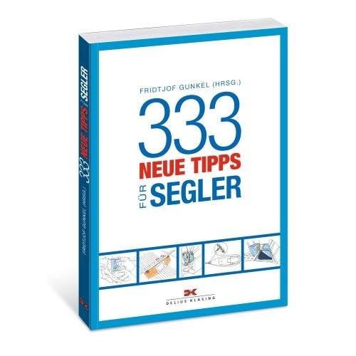333 neue Tipps für Segler / Gunkel (Hrsg.)
