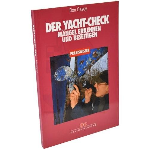 Praxiswissen - Der Yacht-Check / Casey