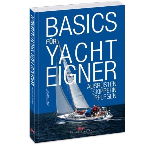 Basics für Yachteigner / Du Port