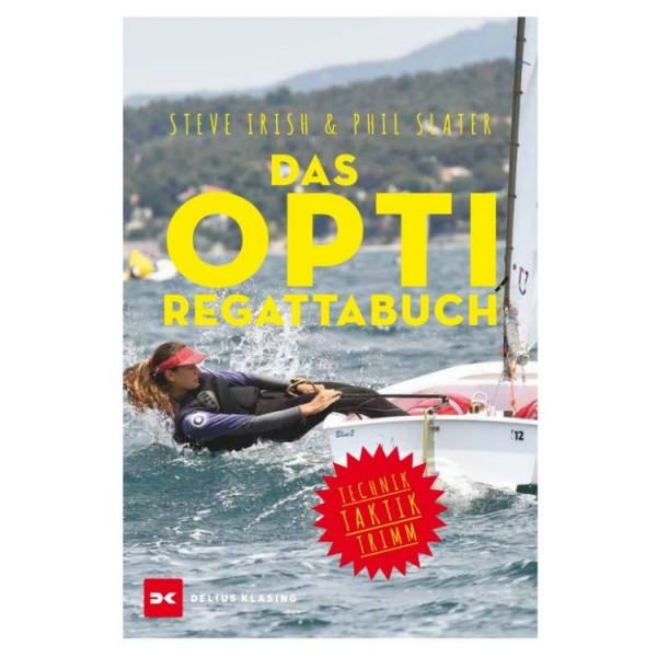 Das Opti-Regattabuch / Irish, Slater