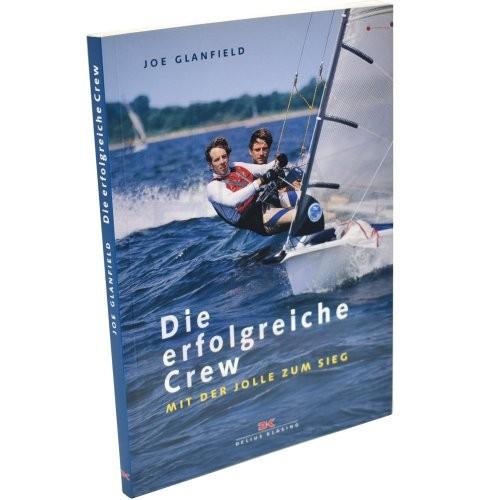 Praxiswissen - Die erfolgreiche Crew / Glanfield